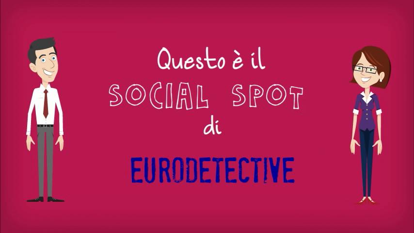Eurodetective - Social Spot del 28 Gennaio 2016